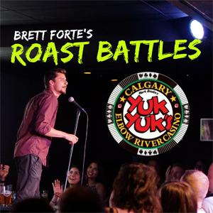 ROAST BATTLE - CALGARY